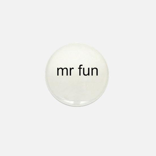Mr. Fun Mini Button