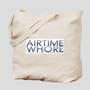 Airtime Whore / Mantra Tote Bag