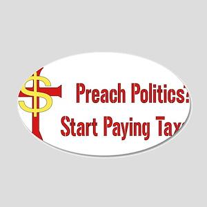 Tax Political Churches 22x14 Oval Wall Peel