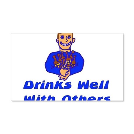 Drinks Well With Others 22x14 Wall Peel