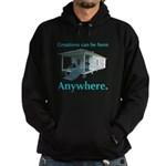 Greatness Can Be Born Anywher Hoodie (dark)