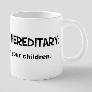insanityhereditary 20 oz Ceramic Mega Mug