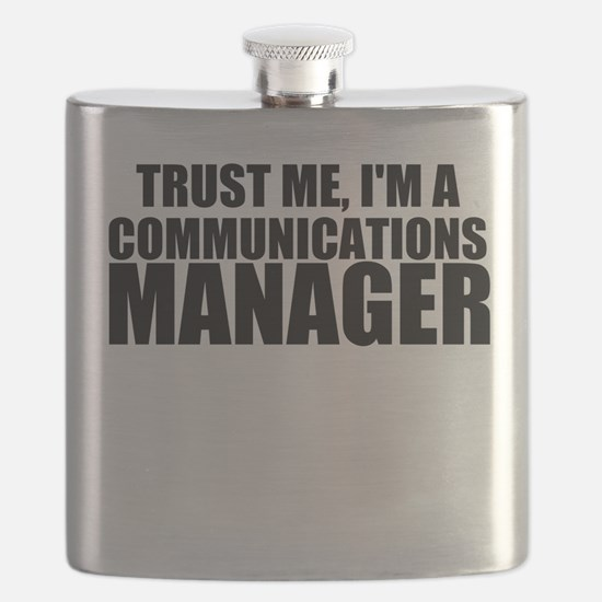 Trust Me, I'm A Communications Manager Flask