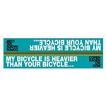 Frame Sticker - My Bicycle is Heavier Than Yours