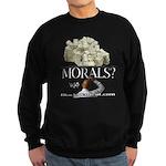 Money Over Morals Sweatshirt (dark)