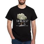 Money Over Morals Dark T-Shirt