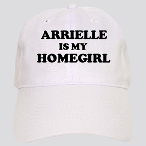 Arrielle Is My Homegirl Cap
