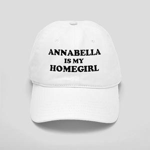 Annabella Is My Homegirl Cap