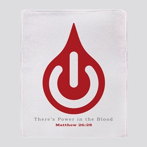 Power in the Blood Throw Blanket