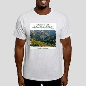 """I Believe In God"" Light T-Shirt"