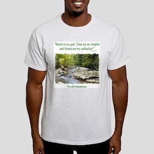 """Nature Is My God"" Light T-Shirt"