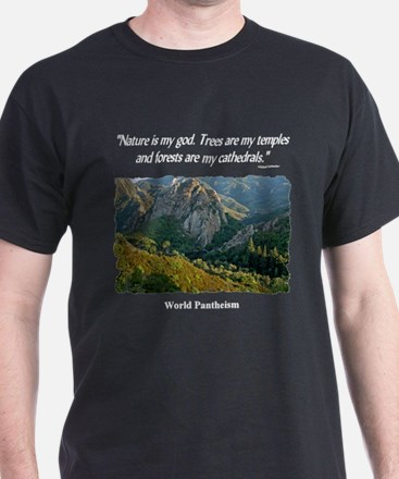 """Nature Is My God"" T-Shirt"