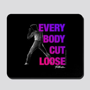 Footloose Everybody Cut Loose Mousepad