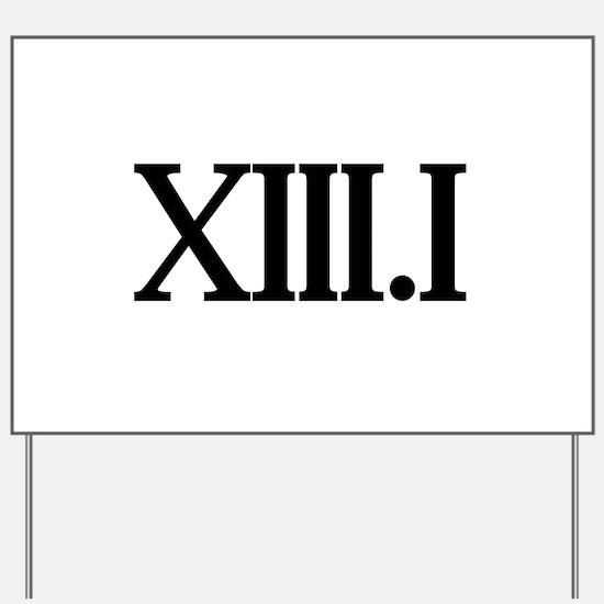 13.1 HALF MARATHON SHIRT T SH Yard Sign