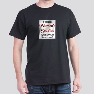 teach women's studies Dark T-Shirt