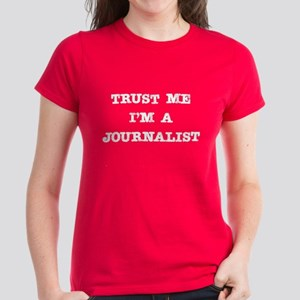 Journalist Trust Women's Dark T-Shirt
