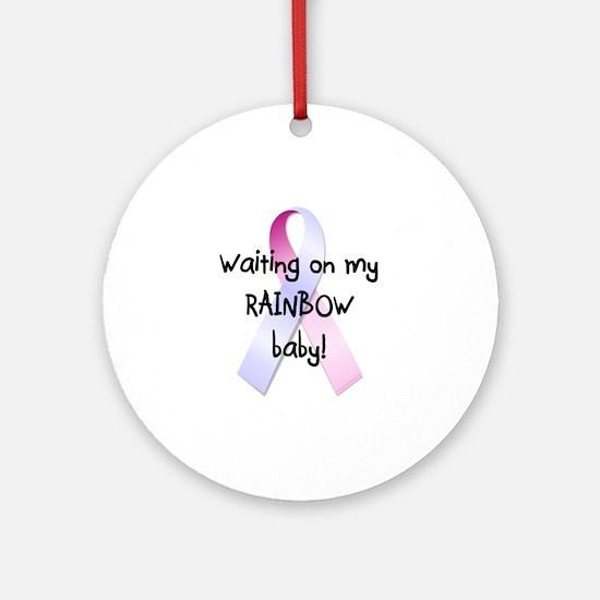 Waiting on rainbow baby Ornament (Round)