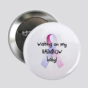 "Waiting on rainbow baby 2.25"" Button"
