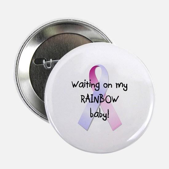 "Waiting on rainbow baby 2.25"" Button"