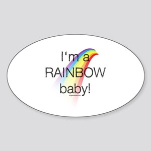 I'm a rainbow baby Sticker (Oval)