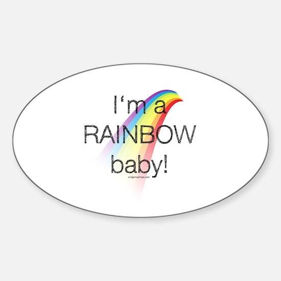 I'm a rainbow baby Sticker (Oval)