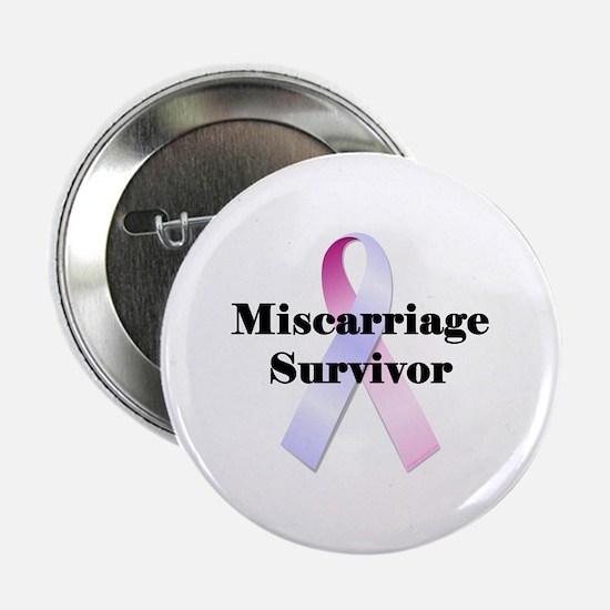 """Miscarriage survivor 2.25"""" Button"""