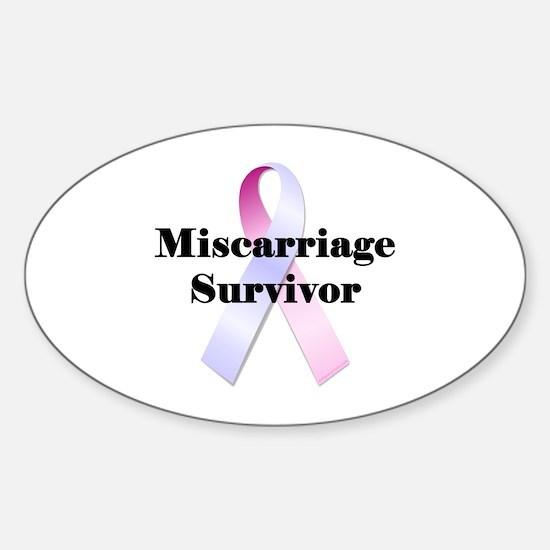 Miscarriage survivor Sticker (Oval)
