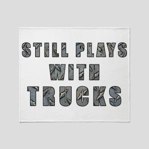 Still Plays With Trucks Throw Blanket