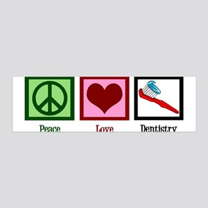 Peace Love Dentistry 36x11 Wall Decal