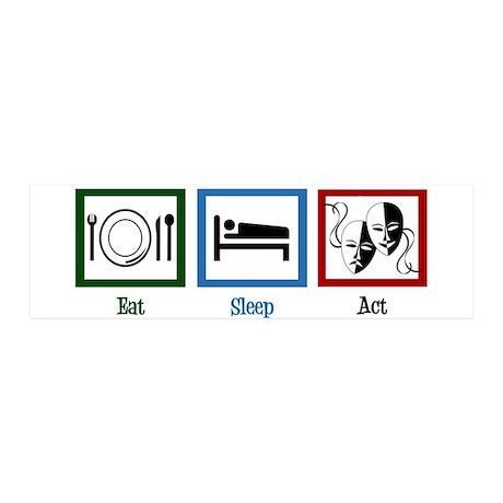 Eat Sleep Act 20x6 Wall Decal