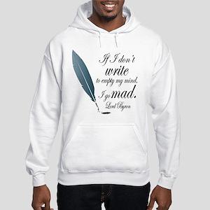 Lord Byron Quote Hooded Sweatshirt