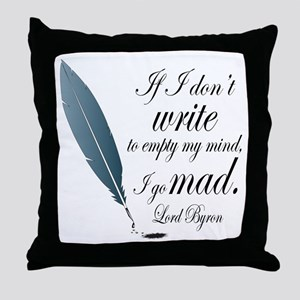 Lord Byron Quote Throw Pillow