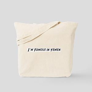 Famous in Yemen Tote Bag