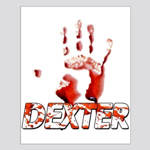 Dexter ShowTime Bloody Hand Small Poster