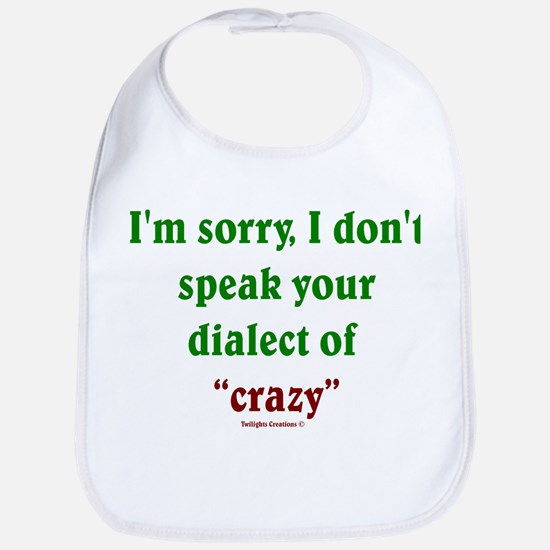 Dialect of Crazy Bib