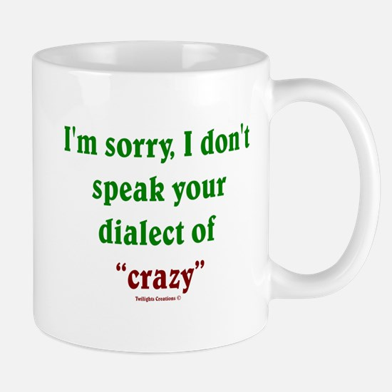 Dialect of Crazy Mug