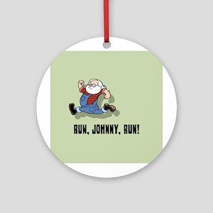 Run, Johnny, Run II Ornament (Round)