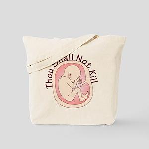 Thou Shall Not Kill Tote Bag
