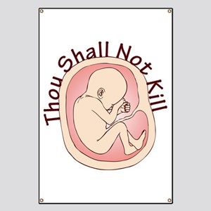 Thou Shall Not Kill Banner
