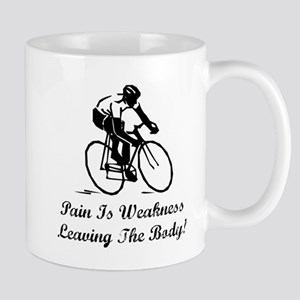 Pain Is Weakness Mug