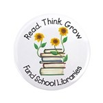"""Read.Think.Grow. 3.5"""" Button (100 pack)"""