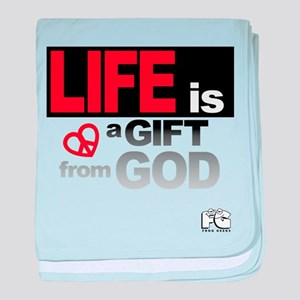 Life... GIFT from GOD baby blanket