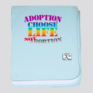Adoption/No Abortion baby blanket