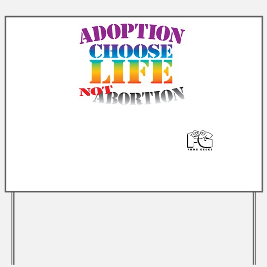 Adoption/No Abortion Yard Sign