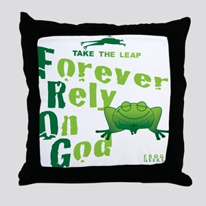 FROG = Forever Rely On God Throw Pillow