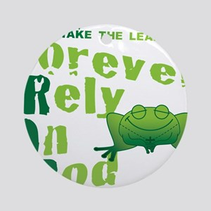 FROG = Forever Rely On God Ornament (Round)