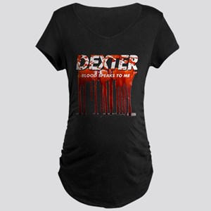Dexter ShowTime blood speaks Maternity Dark T-Shir