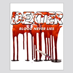 Dexter ShowTime blood never l Small Poster