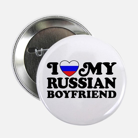 "I Love My Russian Boyfriend 2.25"" Button"