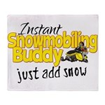 Instant Snowmobiling Buddy Throw Blanket